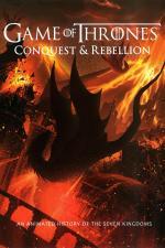 Film Game of Thrones Conquest & Rebellion: An Animated History of the Seven Kingdoms (Game of Thrones Conquest & Rebellion: An Animated History of the Seven Kingdoms) 2017 online ke shlédnutí