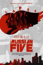 Film The Russian Five (The Russian Five) 2018 online ke shlédnutí