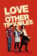 Film Láska a jiné trable (Love and Other Troubles) 2012 online ke shlédnutí