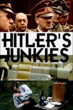 Film Hitlerovi narkomani (Les junkies d'Adolf Hitler) 2015 online ke shlédnutí