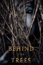 Film Behind the Trees (Behind the Trees) 2019 online ke shlédnutí