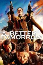 Film A Better Tomorrow 2018 (A Better Tomorrow 2018) 2018 online ke shlédnutí