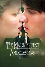 Film Úžasní Ambersonovi (The Magnificent Ambersons) 2002 online ke shlédnutí