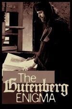 Film Zrod knihtisku (L'enigme Gutenberg) 2016 online ke shlédnutí