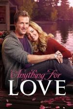 Film Pro lásku cokoliv (Anything for Love) 2016 online ke shlédnutí