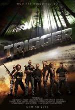 Film Smrtelné proroctví (Trigger) 2016 online ke shlédnutí