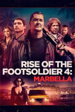 Film Rise of the Footsoldier: Marbella (Rise of the Footsoldier: Marbella) 2019 online ke shlédnutí