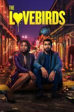 Film Dokud nás vražda nerozdělí (The Lovebirds) 2020 online ke shlédnutí