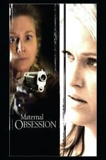 Film Mateřské pouto (Maternal Obsession) 2008 online ke shlédnutí