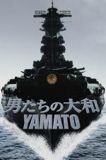 Film Yamato - Loď smrti (Otoko-tači no Jamato) 2005 online ke shlédnutí