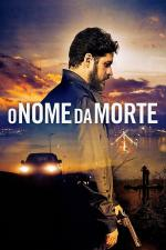 Film Ve jménu smrti (O Nome da Morte) 2018 online ke shlédnutí