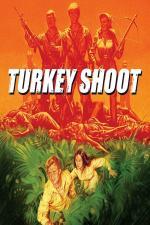 Film Krvavý tábor (Turkey Shoot) 1982 online ke shlédnutí