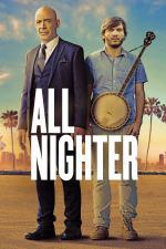Film All Nighter (All Nighter) 2017 online ke shlédnutí