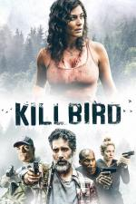 Film Killbird (Killbird) 2019 online ke shlédnutí