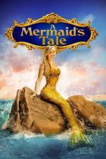 Film Tajemství malé mořské víly (A Mermaid's Tale) 2016 online ke shlédnutí