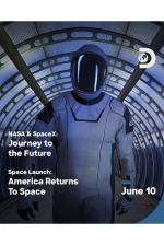 Film NASA a SpaceX: Cesta do budoucnosti (NASA & SpaceX: Journey to the Future) 2020 online ke shlédnutí