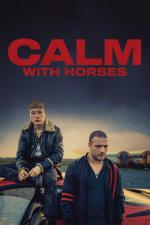 Film Calm with Horses (Calm with Horses) 2019 online ke shlédnutí