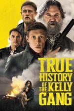 Film Pravdivý příběh Neda Kellyho a jeho bandy (True History of the Kelly Gang) 2019 online ke shlédnutí