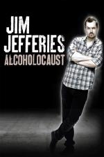 Film Jim Jefferies Alcoholocaust (Jim Jefferies Alcoholocaust) 2010 online ke shlédnutí