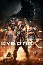 Film Kyborg X (Cyborg X) 2016 online ke shlédnutí