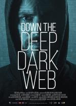 Film Co skrývá darknet? (Down the Deep, Dark Web) 2016 online ke shlédnutí