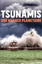 Film Tsunami: Globální hrozba (Tsunamis, une menace planétaire) 2019 online ke shlédnutí