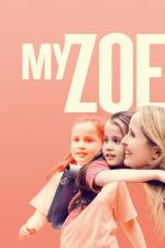 Film Moje Zoe (My Zoe) 2019 online ke shlédnutí