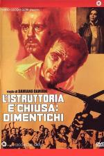 Film Vyšetřování skončilo, zapomeňte! (L'istruttoria e chiusa: dimentichi) 1971 online ke shlédnutí