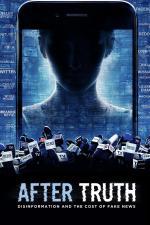 Film Hon za pravdou: Dezinformace a cena falešných zpráv (After Truth: Disinformation and the Cost of Fake News) 2020 online ke shlédnutí