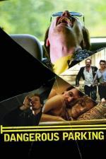Film Jízda o život (Dangerous Parking) 2007 online ke shlédnutí