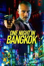 Film One Night in Bangkok (One Night in Bangkok) 2020 online ke shlédnutí