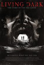 Film Život v temnotě (Living Dark: The Story of Ted the Caver) 2013 online ke shlédnutí