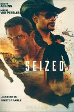 Film Seized (Seized) 2020 online ke shlédnutí