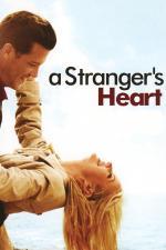 Film Zlomené srdce (A Stranger's Heart) 2007 online ke shlédnutí