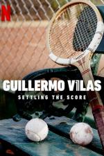 Film Guillermo Vilas: Vyrovnat skóre (Guillermo Vilas: Settling the Score) 2020 online ke shlédnutí