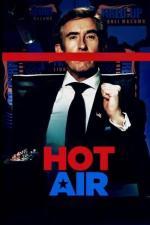 Film Prázdné řeči (Hot Air) 2018 online ke shlédnutí