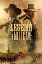 Film The Legend of 5 Mile Cave (The Legend of 5 Mile Cave) 2019 online ke shlédnutí