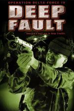 Film Operace Delta Force 4 (Operation Delta Force 4: Deep Fault) 1999 online ke shlédnutí