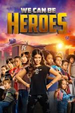 Film Můžeme být hrdinové (We Can Be Heroes) 2020 online ke shlédnutí