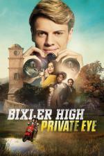 Film Bixlerova škola pro očko si volá (Bixler High Private Eye) 2019 online ke shlédnutí