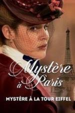 Film Odvrácená tvář Paříže: Záhada v Eiffelově věži (Mystère à la Tour Eiffel) 2015 online ke shlédnutí