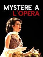 Film Odvrácená tvář Paříže: Záhada v Opeře Garnier (Mystère à l'Opéra) 2015 online ke shlédnutí