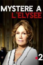 Film Odvrácená tvář Paříže: Záhada v Elysejském paláci (Mystère à l'Élysée) 2018 online ke shlédnutí