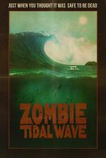 Film Zombie Tidal Wave (Zombie Tidal Wave) 2019 online ke shlédnutí