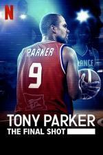 Film Tony Parker - Poslední pokus (Tony Parker: The Final Shot) 2021 online ke shlédnutí