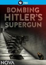 Film Hitlerova superzbraň (Building Hitler's Supergun: The Plot to Destroy London) 2015 online ke shlédnutí