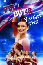 Film Full Out 2: You Got This! (Full Out 2: You Got This!) 2020 online ke shlédnutí