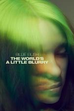Film Billie Eilish: The World's a Little Blurry (Billie Eilish: The World's a Little Blurry) 2021 online ke shlédnutí