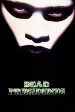 Film Mrtví prezidenti (Dead Presidents) 1995 online ke shlédnutí