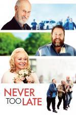 Film Ještě není pozdě (Never Too Late) 2020 online ke shlédnutí